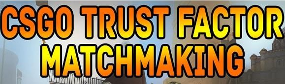CSGO Trust Factor